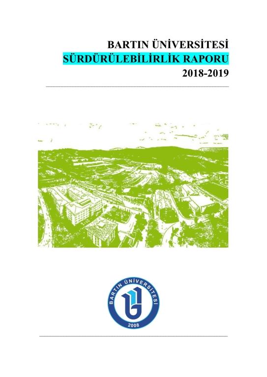 Bartın Üniversitesi Sürdürülebilirlik Raporu 2018-2019