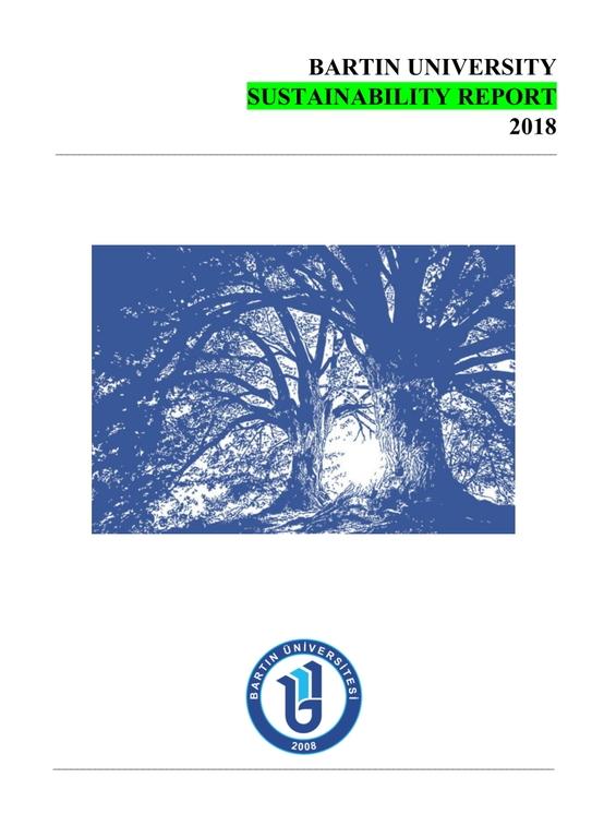 Bartın Üniversitesi Sürdürülebilirlik Raporu 2018
